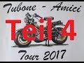 BellaFifty: Tubone Amici Tour 2017 Gardasee Tag 2 Teil 3
