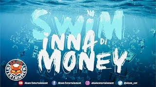Cash Mafia - Swim inna Di Money - October 2019
