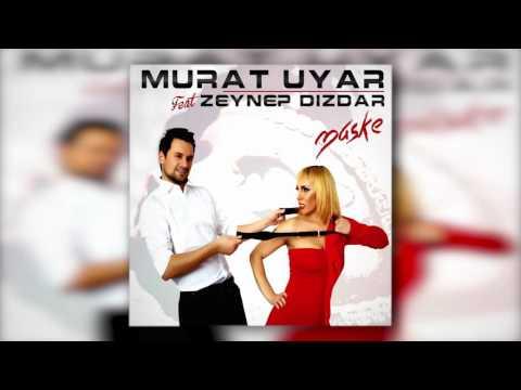 Murat Uyar Feat Zeynep Dizdar - Maske