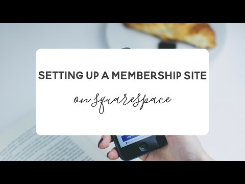 Set Up a Membership Site in Squarespace