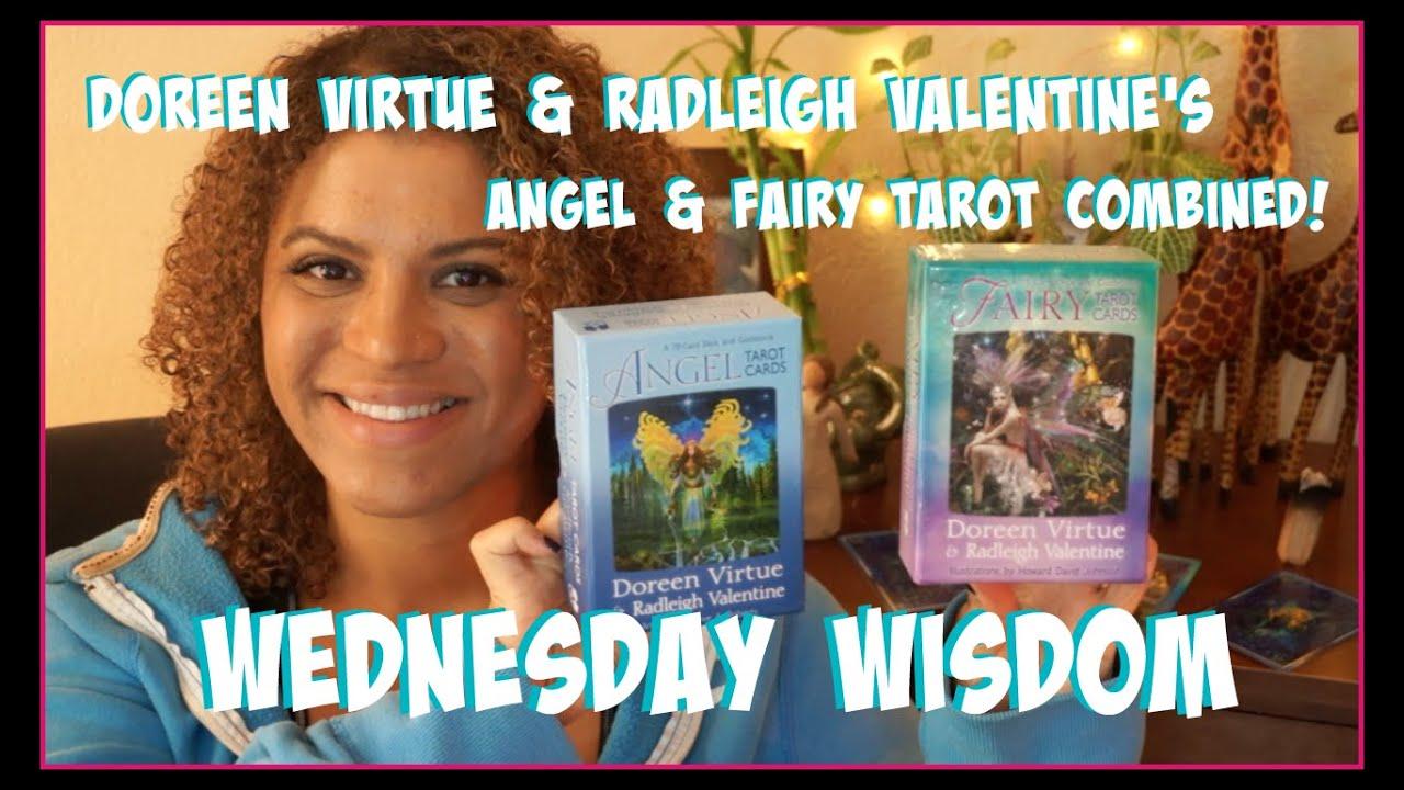 Doreen Virtue U0026 Radleigh Valentineu0027s Angel U0026 Fairy Combined Tarot Reading!!!