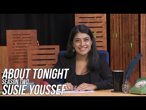 SUSIE YOUSSEF - ABOUT TONIGHT S02E02 (9/3/15)
