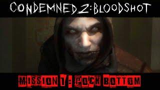 Condemned 2 : BloodShot - Gameplay Walkthrough [Mission 1 - Rock Bottom]