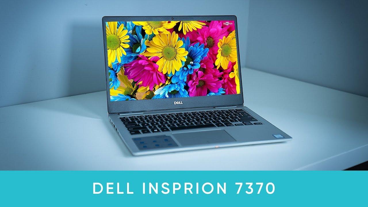Đánh giá Dell Inspiron 7370: Ultrabook Cao cấp, nhỏ gọn, hiệu năng cao – 15 Triệu Đồng!