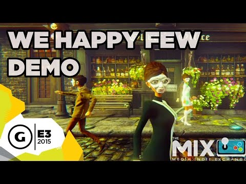 We Happy Few Gameplay Demo - The MIX at E3 2015 - YouTube