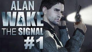 Alan Wake - Das Signal #1 - Let