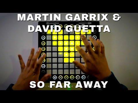 Martin Garrix & David Guetta - So Far Away (Beau Collins Remix) // Launchpad Performance