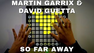 Martin Garrix & David Guetta - So Far Away (Beau Collins Remix) // Launchpad Performance