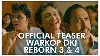 Official Teaser WARKOP DKI REBORN 3 & 4 | Coming Soon 2019