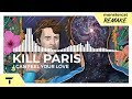 Kill Paris I Can Feel Your Love Monstercat NL Remake mp3