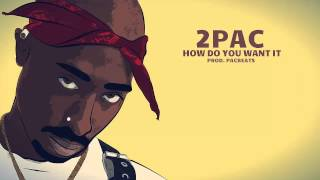 2Pac - How Do You Want It (Remix prod.PacBeats) NEW 2Pac 2014