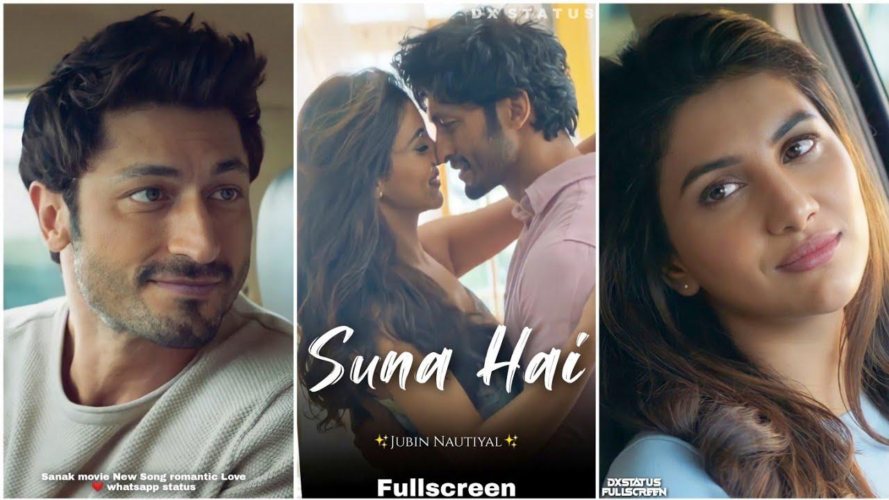 Suna Hai Fullscreen Whatsapp Status   Vidyut Jammwal   Sanak   Suna Hai Song Status   New 💕 Status