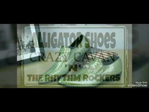 ALLIGATOR SHOES - CRAZY CAVAN & THE RHYTHM ROCKERS  (I&M)