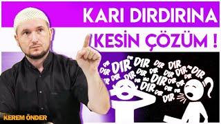 Karı dırdırına kesin çözüm! Mutlu ve huzurlu bir evliliğin şifreleri 🙂 / Kerem Önder