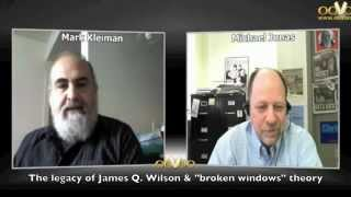 """The legacy of James Q. Wilson and the """"broken windows"""" theory of addressing urban crime"""