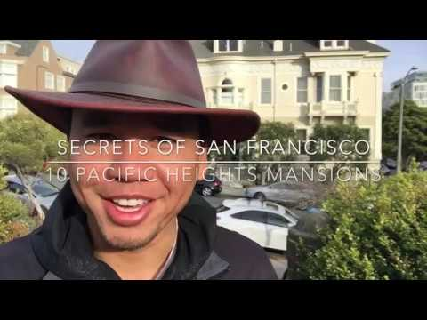 Secrets of San Francisco - 10 Pacific Heights Mansions (Tour Tips & Travel Guide)