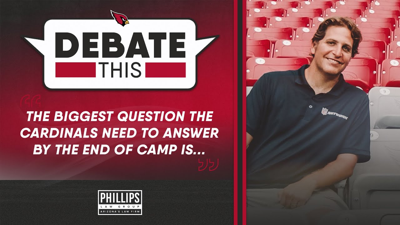 Debate This: Biggest Question Needed Answered by Camp's End ft. Peter Schrager | Arizona Cardinals