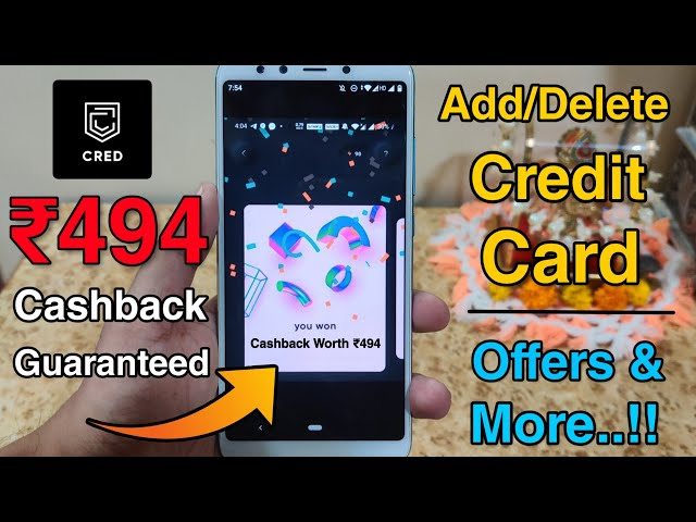 How To Get Cashback Using Cred App? Add/Delete Credit Card + upto ₹1000 Cashback On Each Payment