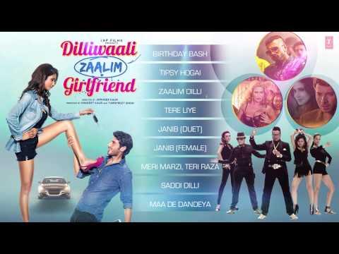 'Dilliwaali Zaalim Girlfriend' AUDIO JUKEBOX | Dilliwaali Zaalim Girlfriend | Divyendu Sharma