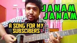 A Song Dedicated to my Subscribers    JANAM JANAM    ARIJIT SINGH    DILWALE