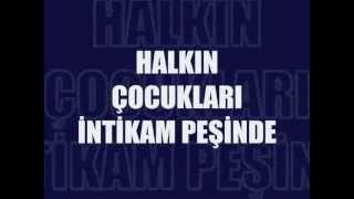 Halkın Çocukları İntikam Peşinde - Adana Derbisi