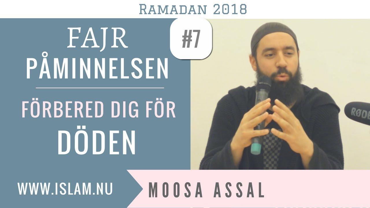Fajr Påminnelse #7 | Förbered dig för döden | Moosa Assal