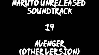 Naruto Unreleased Soundtrack - Avenger (other Version)