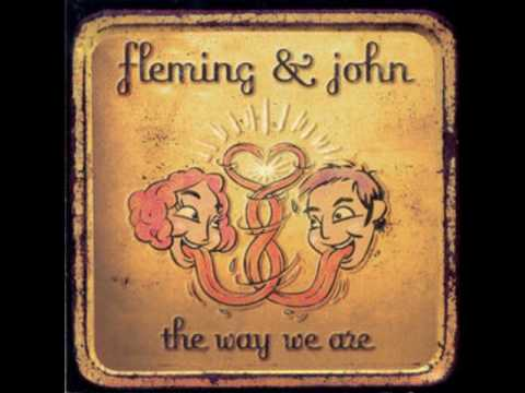 Fleming And John - Don't Let It Fade Away