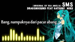 Video SMS - Dragonhound feat Hatsune Miku [original by Ria Amelia] download MP3, 3GP, MP4, WEBM, AVI, FLV Juli 2018