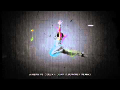 Manian Vs Cerla - Jump (Luuroosa remix) -MP3