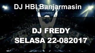 Video DJ FREDY TERBARU, MINGGU, , PALING TOP BANARRR SANAKKKK download MP3, 3GP, MP4, WEBM, AVI, FLV Desember 2017