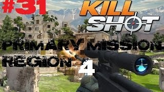 Kill Shot Primary Mission Region 4 - Kill 2 Technicians - Part 31 Gameplay