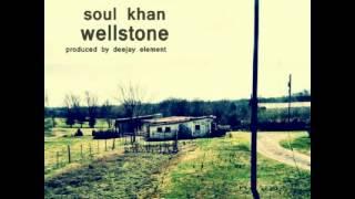 Soul Khan - Wellstone feat. Akie Bermiss (prod. by Deejay Element)