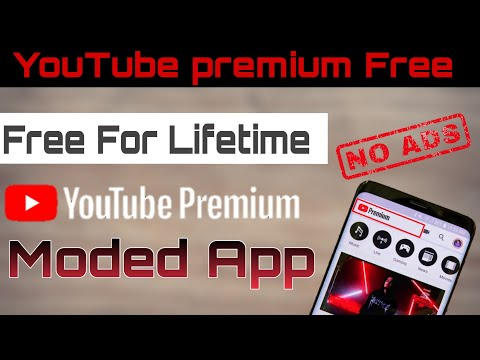 Mod App For YouTube | How To Get Youtube Premium For Free | YouTube Vanced