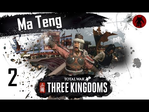 Total War: Three Kingdoms - Ma Teng Romance Mode Campaign #2