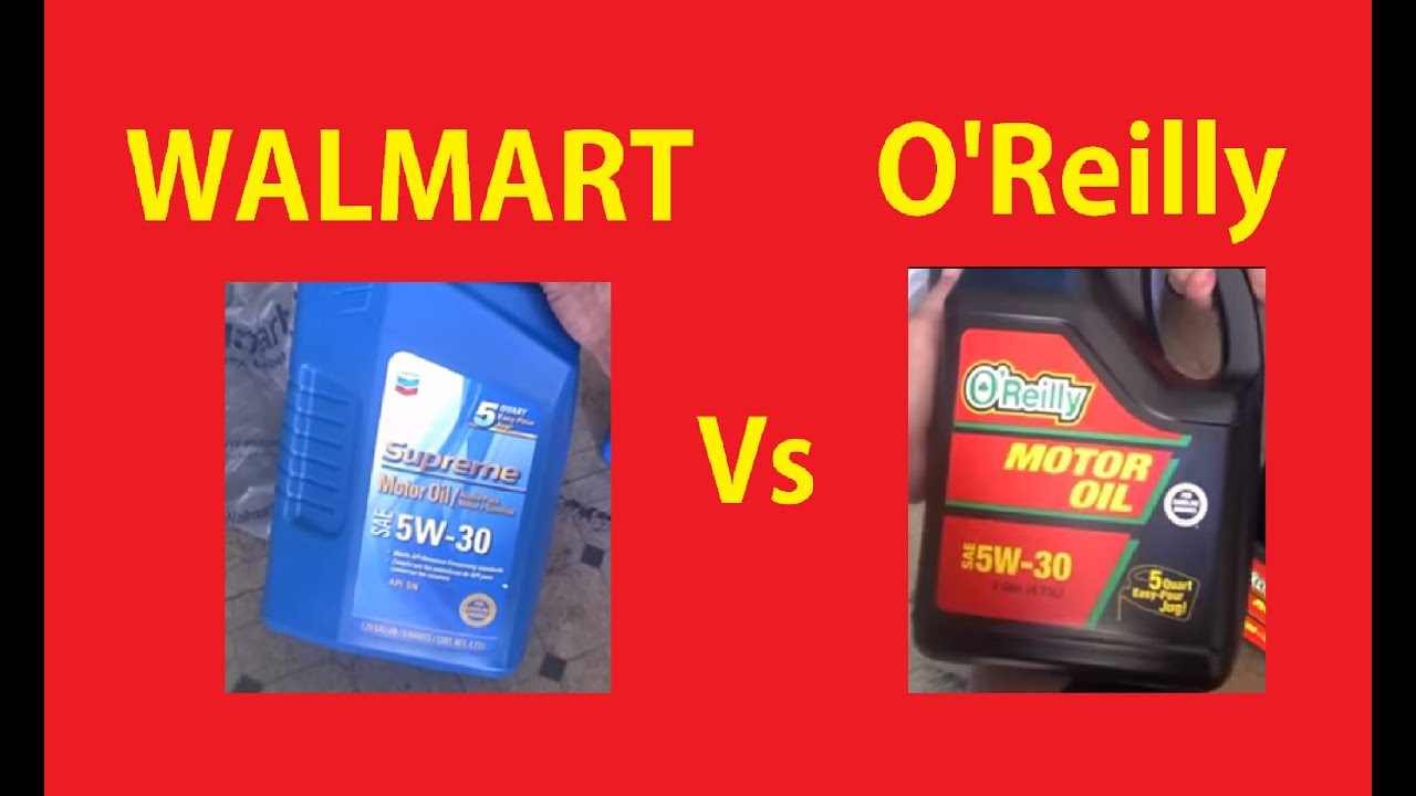 Best price motor oil comparison walmart vs o 39 reilly 39 s for What is the best motor oil to use
