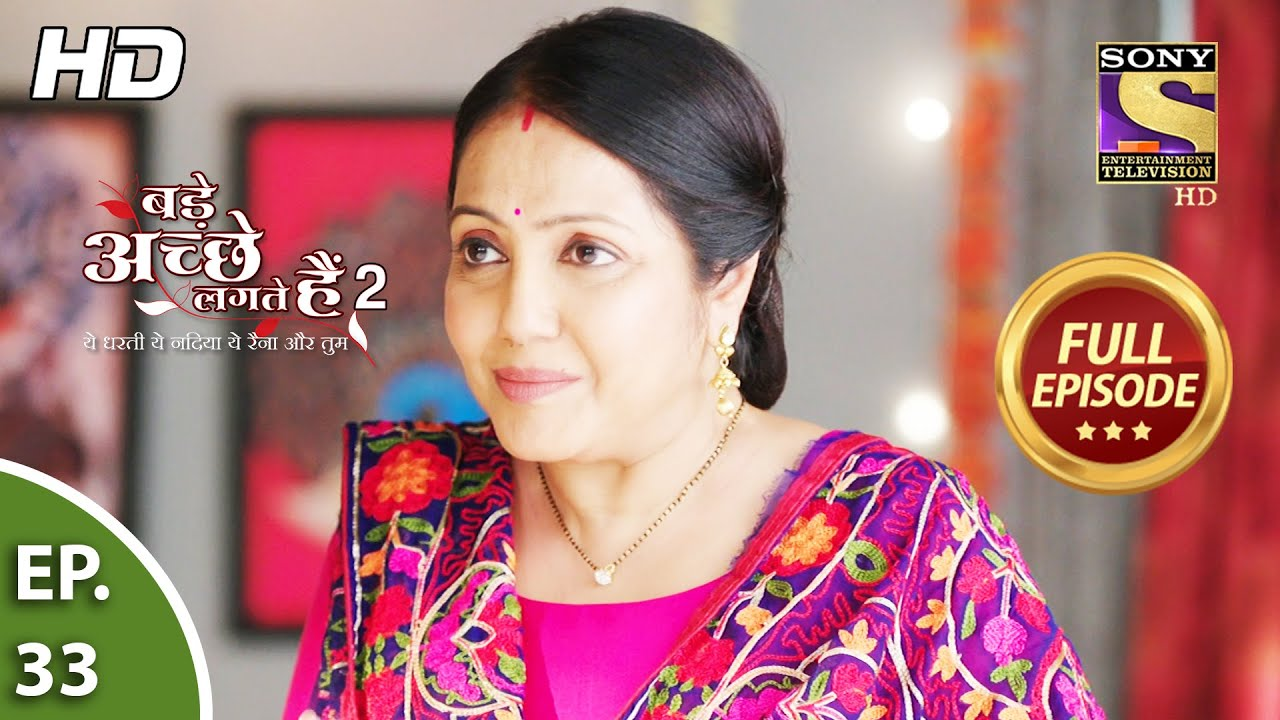 Download Bade Achhe Lagte Hain 2 -Ep 33 -Full Episode -Priya And Ram's First Day After Wedding 13th Oct, 2021