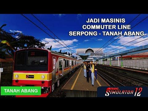 Jadi Masinis Commuter Line Serpong - Tanah Abang Trainz Simulator 2012