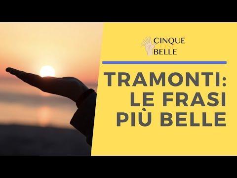 150 Belle Frasi Sui Tramonti Da Dedicare Cinque Cose Belle