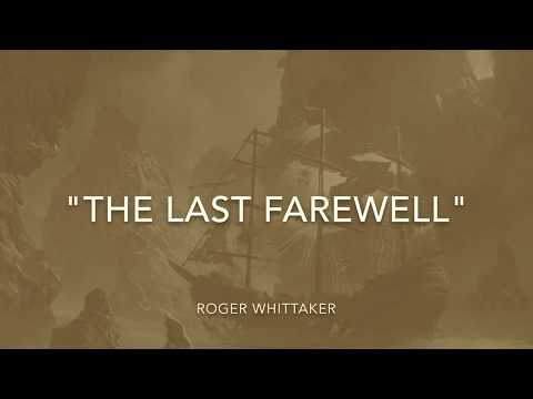 The Last Farewell (w/lyrics)  ~  Roger Whittaker