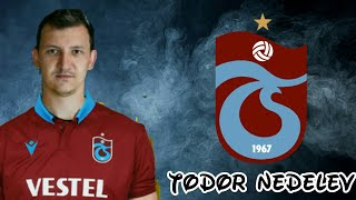 Todor Nedelev ● Skills ● Goals ● Assists ● Trabzonspor