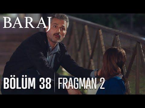 Baraj 38. Bölüm 2. Fragmanı