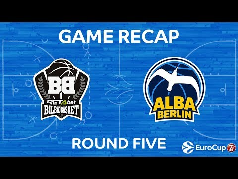 Highlights: RetaBet Bilbao Basket - Alba Berlin
