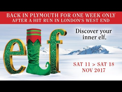 Elf The Musical - Coming to Plymouth this Christmas!