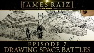 A STAR WARS STORY EPISODE 7: DRAWING SPACE BATTLES