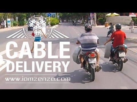 Cable Delivery ! Unbelievable Vietnam !
