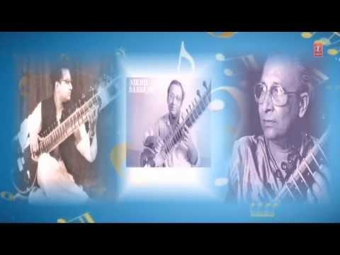 Raag Nat Bhairav By Nikhil Banerji - Indian Classical Instrumental (Fond Memories-Sitar (Vol-1)