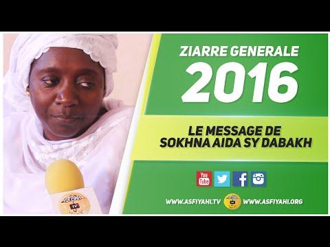 ZIARRE GENERALE 2016 - Le Message de Sokhna Aida Sy Dabakh