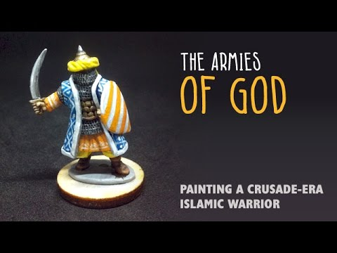 The armies of God: Painting a Crusade-era Islamic warrior