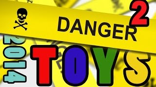 DANGER TOYS 2014 recalled toys - part TWO - Product Recall Dangerous Toys ALERT Kids Consumer Safety